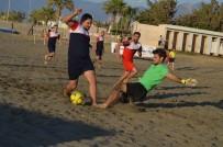 BAYRAKTAROĞLU - TFF Plaj Futbolu Arsuz Etabı Başladı