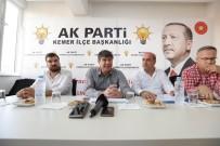 YEREL YÖNETİMLER - Başkan Türel, Kemer Teşkilatıyla Bir Araya Geldi
