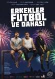 CEM DAVRAN - 'Erkekler, Futbol Ve Dahası' Aliağa'da Sahnelenecek