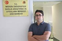 KORNEA NAKLİ - MEÜ Göz Bankası 7 Ayda 61 Kornea Temini Yaptı