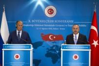 BÜYÜKELÇİLER KONFERANSI - Bakan Çavuşoğlu'ndan Dolar Ve İdlib Açıklaması