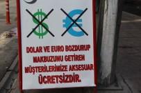 FUZULİ - Dolar Veya Euro Bozdurup Fişini Getirene Hediye Veriyor