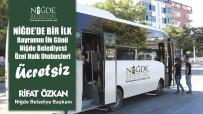 Niğde'de Bayramın İlk Günü Otobüsler Ücretsiz