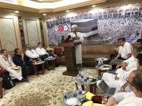 YARATıLıŞ - Diyanet İşleri Başkanı Erbaş Mekke'de Konuştu