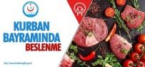 ŞIŞMANLıK - Sağlık Müdürlüğünden Kurban Bayramında Beslenme Uyarısı
