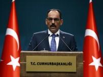SERBEST PIYASA - Sözcü Kalın Açıklaması 'Türkiye Hiç Kimseyle Ekonomik Savaştan Yana Değildir'