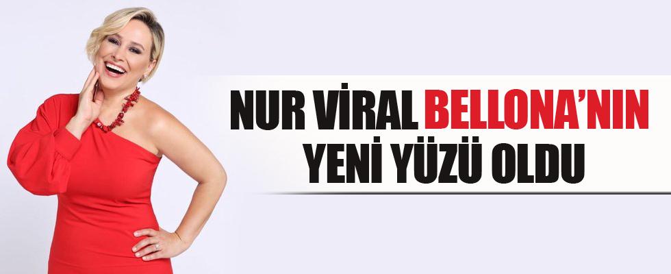 Nur Viral Bellona'nın yeni yüzü oldu