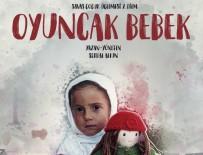 OYUNCAK BEBEK - Oyuncak Bebek En İyi Kısa Filme Aday Gösterildi