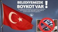 PAŞABAHÇE - Sivas Belediyesi'nden ABD Ürünlerine Boykot