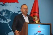 DIŞİŞLERİ BAKANI - Bakan Çavuşoğlu Açıklaması 'Artık Türkiye Sahada Olduğu Kadar Masada Da Güçlü'