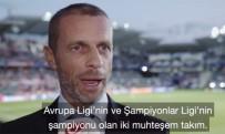 SERVET YARDıMCı - Ceferin Ve Servet Yardımcı'dan 2019 UEFA Süper Kupa Açıklaması