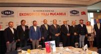 MUSTAFA AYDıN - UFRAD'dan 'Ekonomide Milli Mücadele' Çağrısı