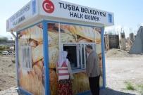 HALK EKMEK - Tuşba Belediyesi'nden 'Dolara İnat Halka Ucuz Ekmek'