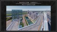 DEMİR PARMAKLIK - 1610 Yaşındaki Boukoleon (Bizans) Sarayı'nı İBB Restore Edecek