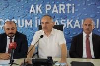 MEHMET GELDİ - AK Parti'den Yerel Yönetimlerle İstişare