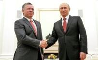 ÇÖZÜM SÜRECİ - Putin Ve Ürdün Kralı İle Suriye Meselesini Görüştü