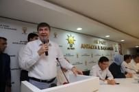 GÖKÇEN ÖZDOĞAN ENÇ - Antalya Büyükşehir Belediye Başkanı Menderes Türel Açıklaması