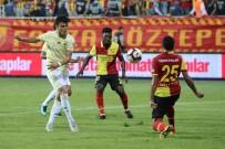 MEHMET EKICI - Spor Toto Süper Lig Açıklaması Göztepe Açıklaması 0 - Fenerbahçe Açıklaması 0 (İlk Yarı)