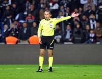 KIZILYILDIZ - UEFA'dan Cüneyt Çakır'a Görev