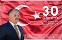 ERSIN YAZıCı - Vali Yazıcı'dan 30 Ağustos Mesajı