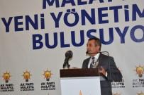 İBRAHİM KARAMAN - AK Parti Malatya Yeni İl Yönetimi Tanıtıldı