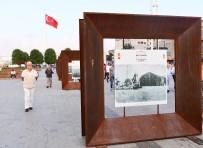 AHMET MISBAH DEMIRCAN - Taksim Meydanı'nda 30 Ağustos Zafer Bayramı Sergisine Büyük İlgi