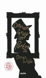 HENRY - Ruhundan Vazgeçen İnsan 'Dorian Gray'in Portresi' Raflarda