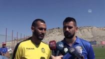 ORDUZU - Yeni Malatyaspor'un Forvetleri Lige Odaklandı