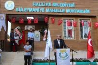 KADIN YAŞAM MERKEZİ - Haliliye'de Muhtar Evleri  Çalışmaları Sürüyor