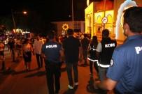 RUHSATSIZ SİLAH - 400 Polis Dünyaca Ünlü Barlar Sokağına Girdi