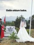 Şehit Kızı, Gelinliğini Giyip Düğünden Önce Babasının Mezarına Gitti