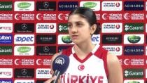 KADIN BASKETBOL TAKIMI - Kadın Milli Basketbolcularda Hedef Madalya