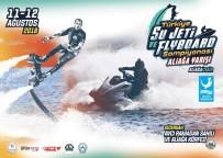FUNDA ARAR - Aliağa, Türkiye Su Jeti Ve Flyboard Şampiyonası'na Hazırlanıyor