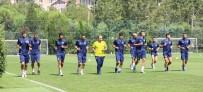 FENERBAHÇE - Fenerbahçe, Bursaspor Hazırlıklarına Başladı