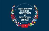 MEDYA DERNEĞİ - Uluslararası İnternet Gazeteciliği Ve Gazeteciler Derneği Kuruldu