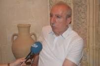 ORHAN MIROĞLU - Miroğlu Açıklaması 'Mardin Kalesi İle İlgili Çabalar Yarım Bırakılmamalı'