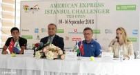 TENİS TURNUVASI - American Express İstanbul Challenger'ın Basın Toplantısı Gerçekleştirildi