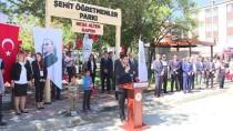 SOSYAL YARDIM - Başkentte 'Şehit Öğretmenler Parkı' Açıldı