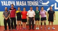 MASA TENİSİ - Engelli Sporcular Dünya Şampiyonasına Yalova'da Hazırlanıyor