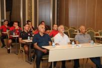 YUSUF NAMOĞLU - Süper Lig Hakem Semineri Başladı