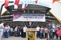 2 Milyon TL'lik Kapalıpazar Alikahya'da Açıldı