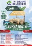 26 EYLÜL - Ergene Belediyesi Kültür Gezilerine Başlıyor
