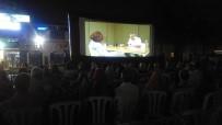 MAĞDUR KADIN - Bursalılar Yazlık Sinemada Buluştu