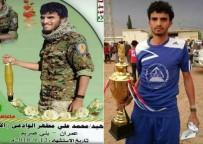 YEMEN - Yemen Ordusuna Katılan Futbolcu Husilerle Çıkan Çatışmada Öldü