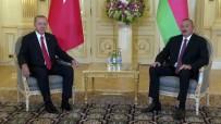 AZERBAYCAN CUMHURBAŞKANI - Erdoğan Aliyev'le Görüştü