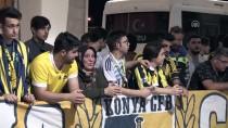 ALI PALABıYıK - Fenerbahçe Kafilesi Konya'ya Geldi