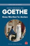 GOETHE - Goethe'nin Genç Werther'in Acıları Raflarda