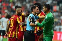 BABEL - Spor Toto Süper Lig Açıklaması Beşiktaş Açıklaması 0 - Evkur Yeni Malatyaspor Açıklaması 0 (İlk Yarı)
