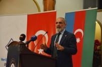 BASIN MENSUPLARI - Yerli Düşünce Derneği Onursal Başkanı Topçu Açıklaması 'Kafkas İslam Ordusu Türkiye-Azerbaycan Arasında Bir Rol Modeldir'