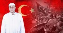 VATANSEVER - Aydınlı Mehmet Hoca  Açıklaması 'Artık Milyonlarca Menderes Var'